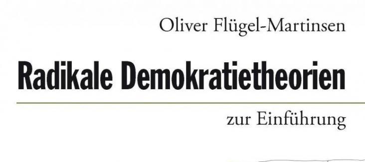 Radikale Demokratietheorien zur Einführung